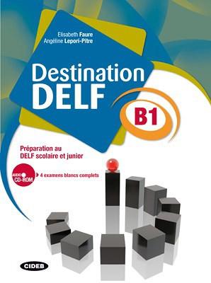 Destination DELF B1 | Books | Cideb - Black Cat Publishing - School