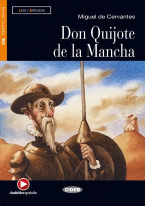 Don Quijote De La Mancha Miguel De Cervantes Graded Readers Spanish B2 Books Black Cat Cideb